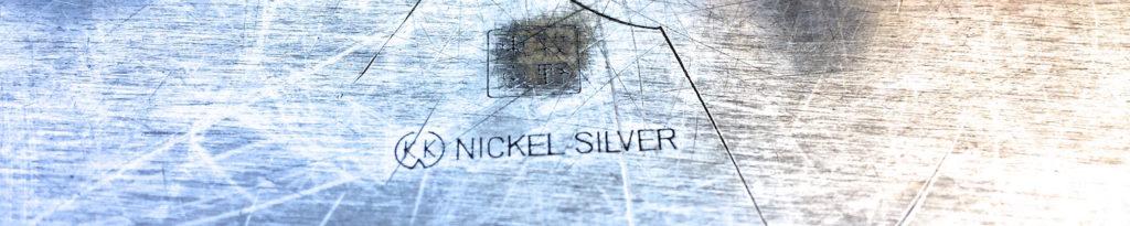 「Nickel Silver」という刻印